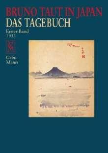 Bruno Taut: Bruno Taut in Japan - Das Tagebuch 1. Band, Buch