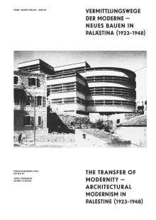 Ines Weizman: Vermittlungswege der Moderne - Neues Bauen in Palästina 1923-1948, Buch