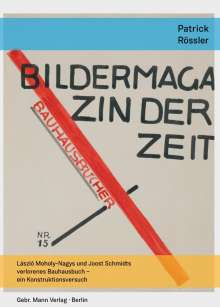 Patrick Rössler: Bildermagazin der Zeit, Buch