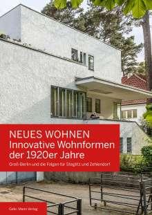 Thomas Steigenberger: Neues Wohnen - Innovative Wohnformen der 1920er Jahre, Buch
