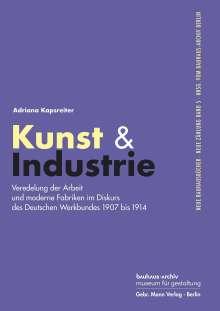 Adriana Kapsreiter: Kunst & Industrie, Buch