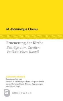 M. -Dominique Chenu: Kirche in der Welt von heute, Buch