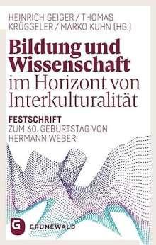 Bildung und Wissenschaft im Horizont von Interkulturalität, Buch