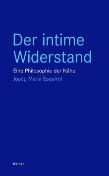Josep Maria Esquirol: Der intime Widerstand, Buch