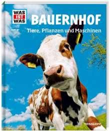 Annette Hackbarth: WAS IST WAS Band 117. Bauernhof. Tiere, Pflanzen und Maschinen, Buch