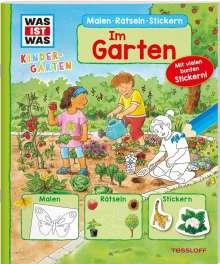 Tatjana Marti: WAS IST WAS Kindergarten Malen Rätseln Stickern Im Garten., Buch
