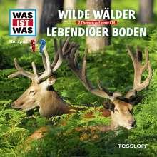 Was ist was Folge 54: Wilde Wälder/ Lebendiger Boden, CD
