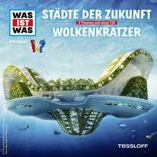 Was ist was Folge 55: Städte der Zukunft/ Wolkenkratzer, CD