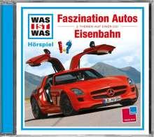 Matthias Falk: Was ist was Folge 2: Faszination Autos/ Eisenbahn, CD