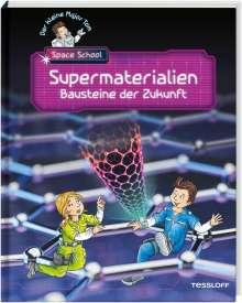 Bernd Flessner: Der kleine Major Tom. Space School. Band 3. Supermaterialien - Bausteine der Zukunft, Buch