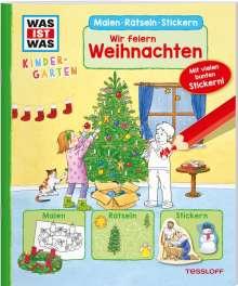 Lisa Herden: WAS IST WAS Kindergarten Malen Rätseln Stickern Wir feiern Weihnachten, Buch