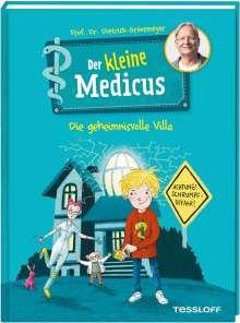 Dietrich Grönemeyer: Der kleine Medicus. Band 1. Die geheimnisvolle Villa, Buch