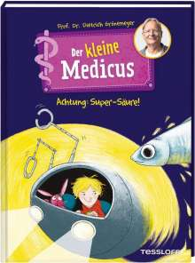 Dietrich Grönemeyer: Der kleine Medicus. Band 2. Achtung: Super-Säure!, Buch