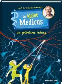 Dietrich Grönemeyer: Der kleine Medicus. Band 4. Ein gefährlicher Auftrag, Buch