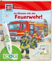 Christina Braun: BOOKii® WAS IST WAS Junior Im Einsatz mit der Feuerwehr!, Buch
