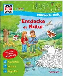 Tatjana Marti: WAS IST WAS Junior Mitmach-Heft Natur entdecken, Buch
