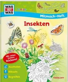 Tatjana Marti: WAS IST WAS Junior Mitmach-Heft. Insekten, Buch