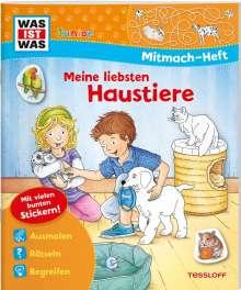 Tatjana Marti: WAS IST WAS Junior Mitmach-Heft Meine liebsten Haustiere, Buch