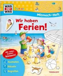 Tatjana Marti: WAS IST WAS Junior Mitmach-Heft Wir haben Ferien!, Buch