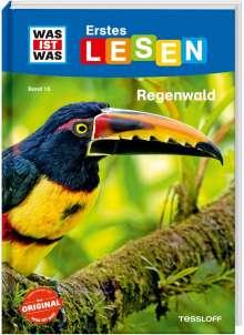 Christina Braun: WAS IST WAS Erstes Lesen Band 15. Regenwald, Buch