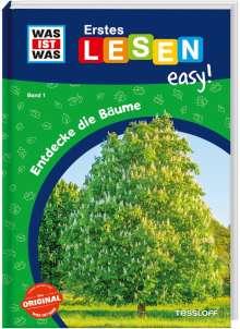 Sonja Meierjürgen: WAS IST WAS Erstes Lesen easy! Band 1. Entdecke die Bäume, Buch