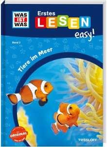 Sonja Meierjürgen: WAS IST WAS Erstes Lesen easy! Band 2. Tiere im Meer, Buch