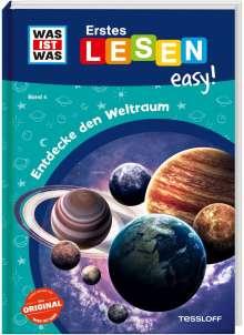 Sonja Meierjürgen: WAS IST WAS Erstes Lesen easy! Band 4. Entdecke den Weltraum, Buch