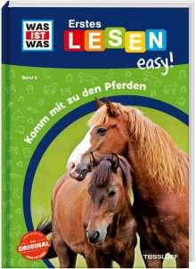 Sonja Meierjürgen: WAS IST WAS Erstes Lesen easy! Band 6. Komm mit zu den Pferden, Buch