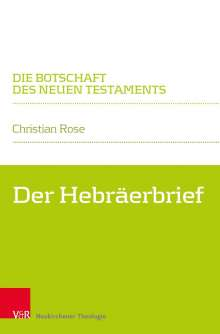 Christian Rose: Hebräerbrief, Buch