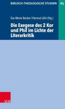 Die Exegese des 2 Kor und Phil im Lichte der Literarkritik, Buch