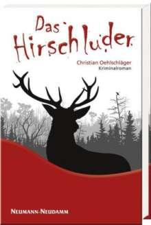 Christian Oehlschläger: Das Hirschluder, Buch