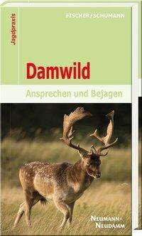 Manfred Fischer: Damwild, Buch