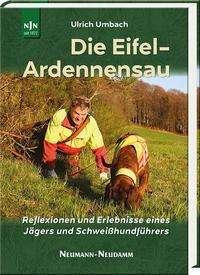 Ulrich Umbach: Die Eifel-Ardennensau, Buch