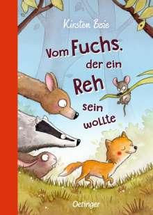 Kirsten Boie: Vom Fuchs, der ein Reh sein wollte, Buch