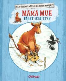 Jujja Wieslander: Mama Muh fährt Schlitten, Buch