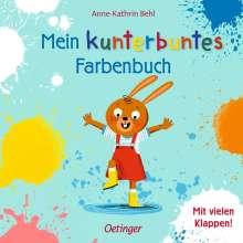 Anne-Kathrin Behl: Mein kunterbuntes Farbenbuch, Buch