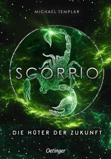 Michael Templar: Die Sternen-Saga 3. Scorpio, Buch