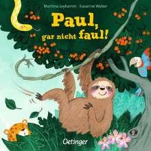 Susanne Weber: Paul, gar nicht faul, Buch