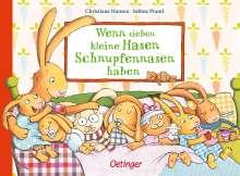 Sabine Praml: Wenn sieben kleine Hasen Schnupfennasen haben, Buch