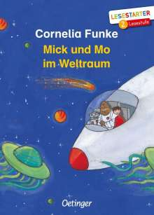 Cornelia Funke: Mick und Mo im Weltraum, Buch