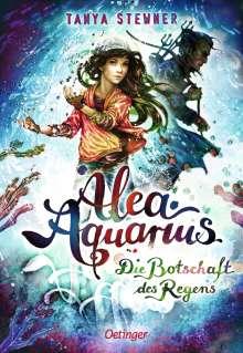 Tanya Stewner: Alea Aquarius 05. Die Botschaft des Regens, Buch