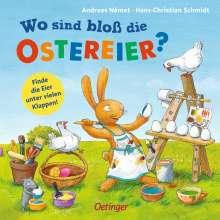 Hans-Christian Schmidt: Wo sind bloß die Ostereier?, Buch