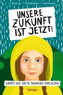 Claus Hecking: Unsere Zukunft ist jetzt!, Buch