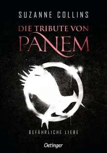 Suzanne Collins: Die Tribute von Panem 2. Gefährliche Liebe, Buch