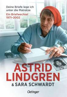 Astrid Lindgren: Deine Briefe lege ich unter die Matratze, Buch
