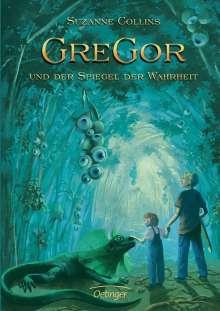 Suzanne Collins: Gregor und der Spiegel der Wahrheit, Buch