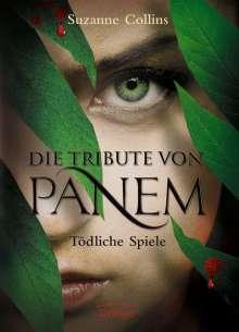 Suzanne Collins: Die Tribute von Panem 1. Tödliche Spiele, Buch