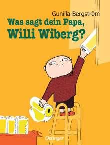 Gunilla Bergström: Was sagt dein Papa, Willi Wiberg?, Buch