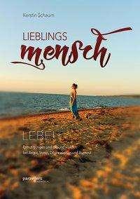 Kerstin Schaum: Lieblingsmensch, Buch