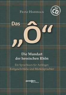 """Franz Habersack: Das """"Ô"""" mit CD, Buch"""